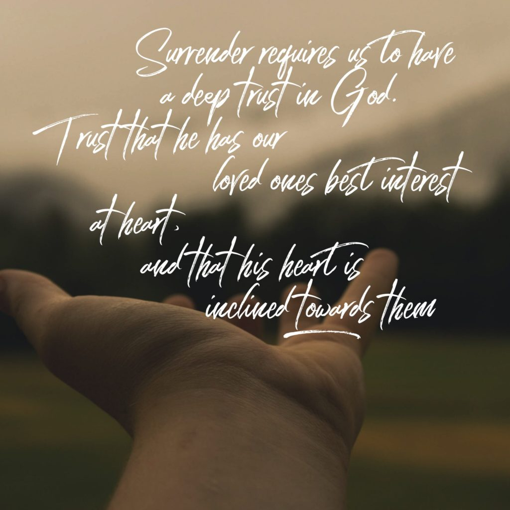 Put your loved ones into God's hands