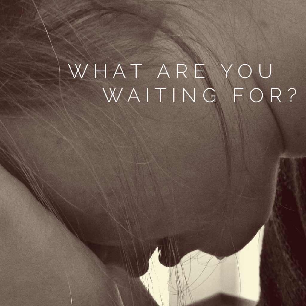 Are you waiting to be healed? For a husband? A house?